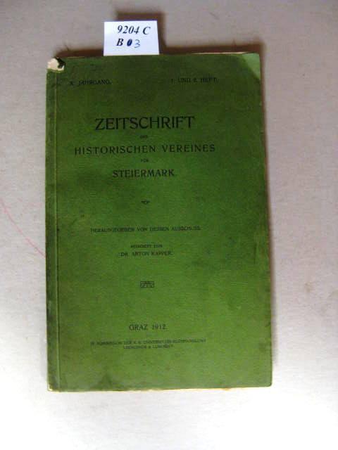 Zeitschrift des historischen Vereins für Steiermark. Herausgegeben: Kapper, Anton Dr.: