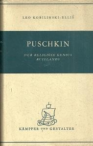 Alexander Puschkin. Der religiöse Genius Rußlands.: Puschkin, Alexander. -