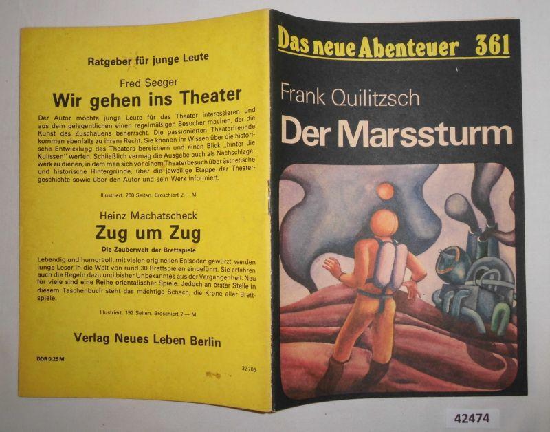 Das neue Abenteuer Nr. 361: Der Marssturm: Frank Quilitzsch