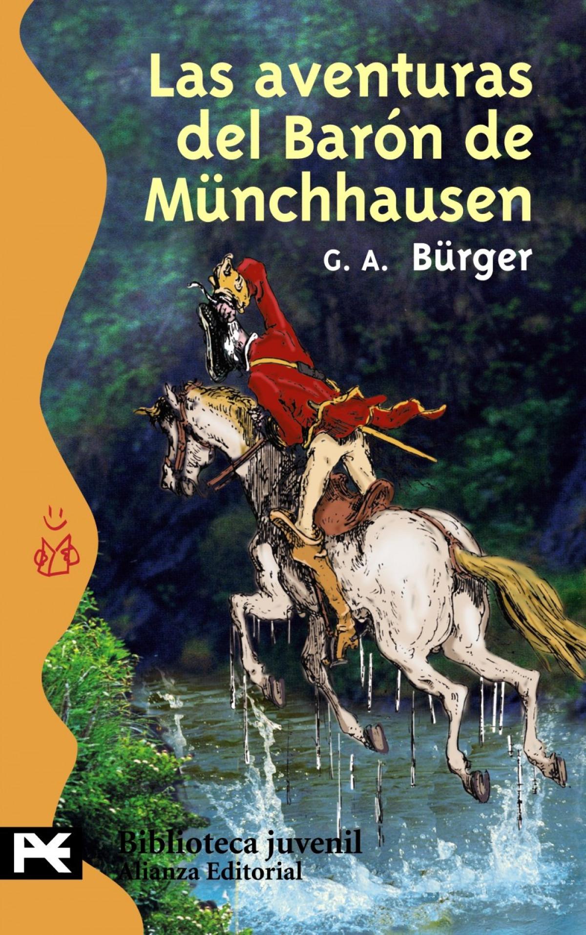 Las aventuras del barón de Münchhausen Viajes prodigiosos por tierras y mares, campañas y aventuras festivas del Barón - Bürger, Gottfried August