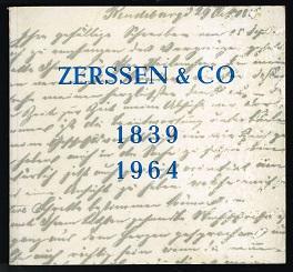 Zerssen & Co., 1839-1964: Die Geschichte einer: Jessen-Klingenberg, Manfred, Friedrich