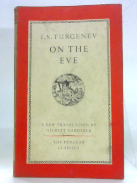 One the Eve: Ivan Turgenev