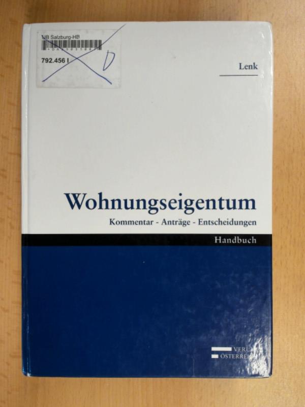 Wohnungseigentum Kommentar - Anträge - Entscheidungen - Lenk, Friederike