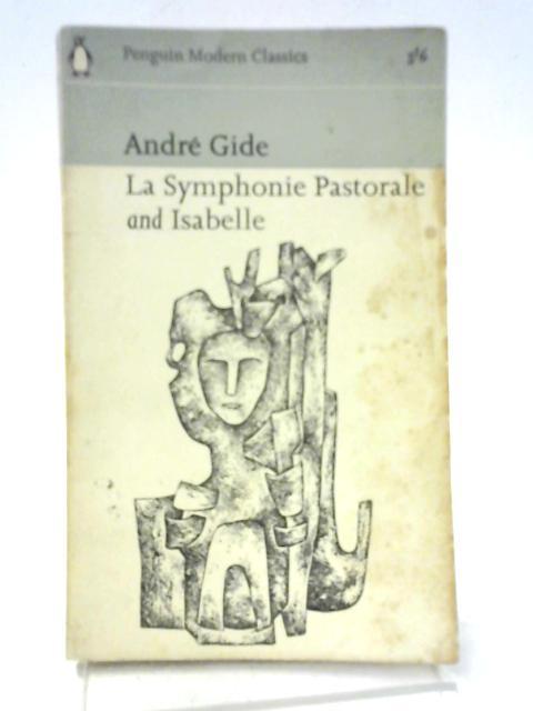La Symphonie Pastorale and Isabelle: Andre Gide