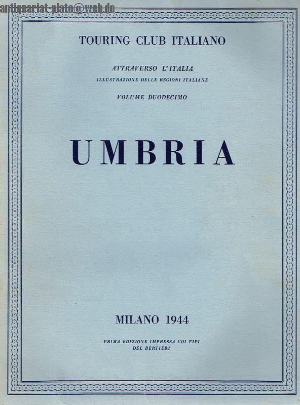 Umbria. 429 Incisioni in Nero Quattro Tavole: Touring Club Italiano: