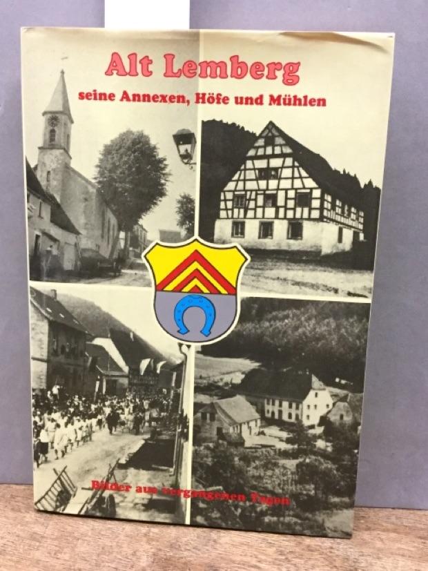 Alt Lemberg seine Annexen, Höfe und Mühlen.: Ziegler, Karl: