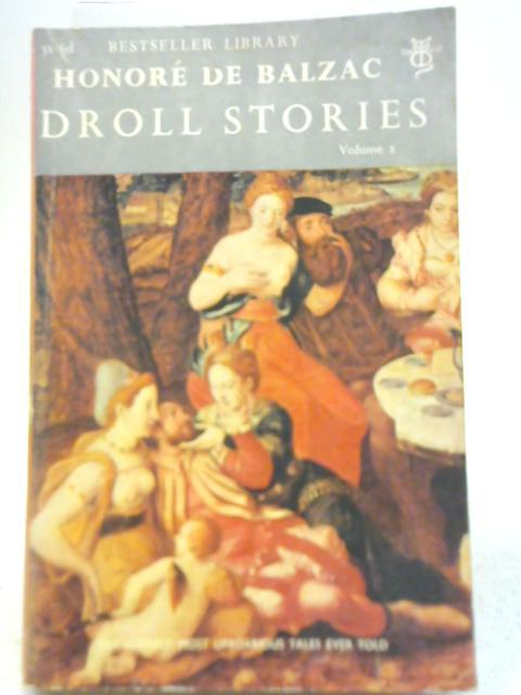 Droll Stories: Volume 2: Honore De Balzac