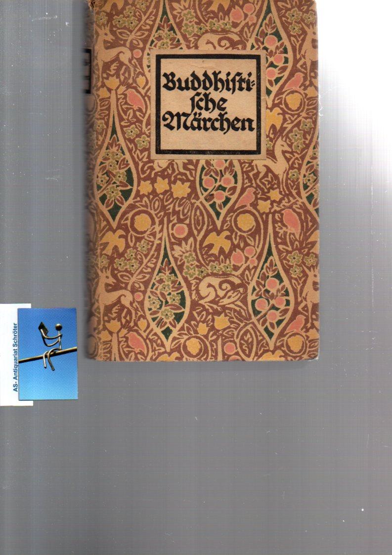 Buddhistische Märchen aus dem alten Indien. Hg.: Leyen, Friedrich von