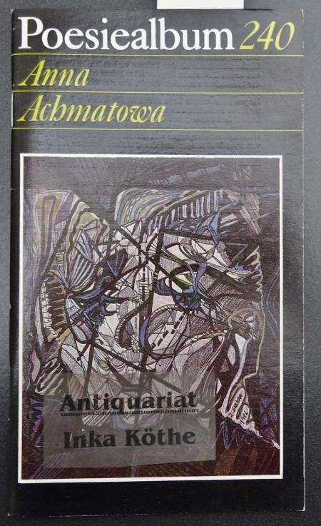 Poesiealbum 240 - Anna Achmatowa - Grafik von Irmgard Suckau - - Achmatowa, Anna