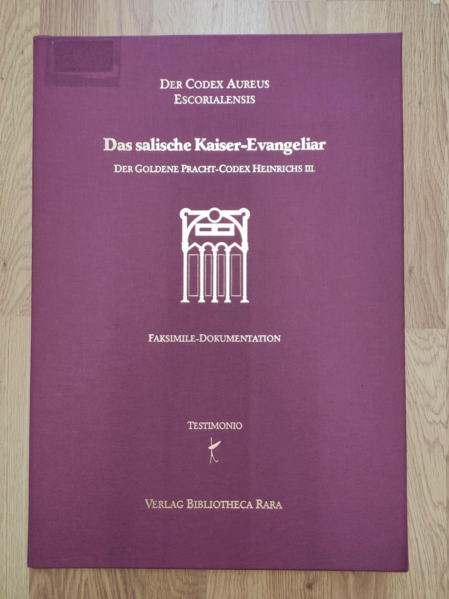 Das salische Kaiser-Evangeliar. Codex Aureus Excorialensis (Vitr.: Rathofer, Johannes (Erläuterungen)