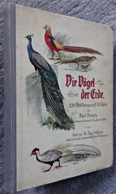 Die Vögel der Erde: Schleyer , Dr.