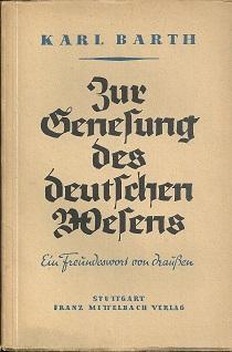 Zur Genesung des deutschen Wesens. Ein Freundeswort: Barth, Karl: