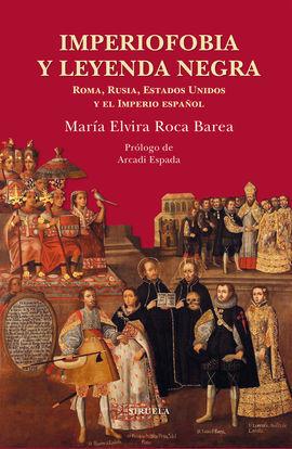 IMPERIOFOBIA Y LEYENDA NEGRA - TELA - ROCA BAREA, MARÍA ELVIRA