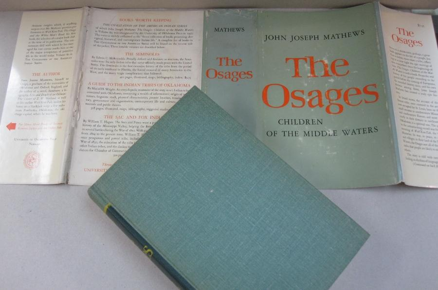The Osages; Children of the Middle Waters: John Joseph Mathews