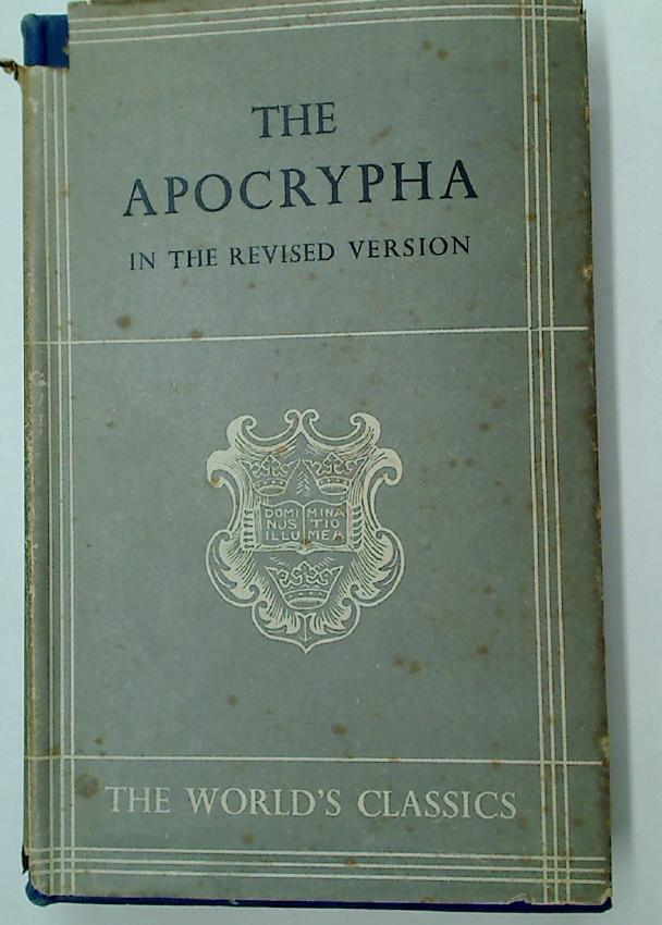 The Apocrypha. Translated out of the Greek: Bible