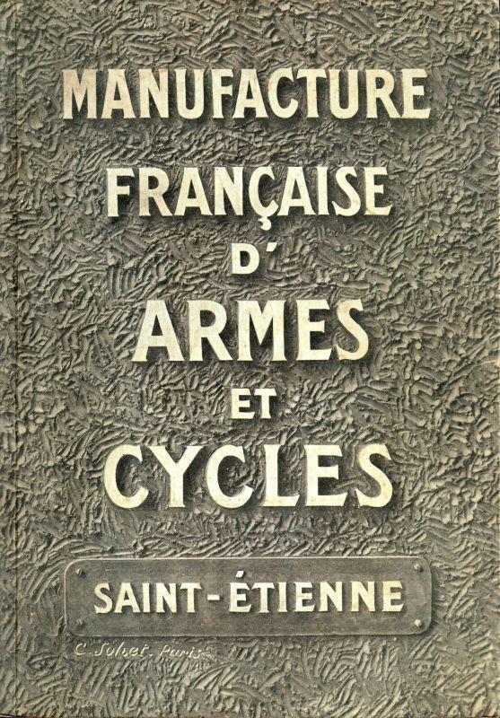 Manufacture française d'armes et cycles . Manufrance vous raconte.