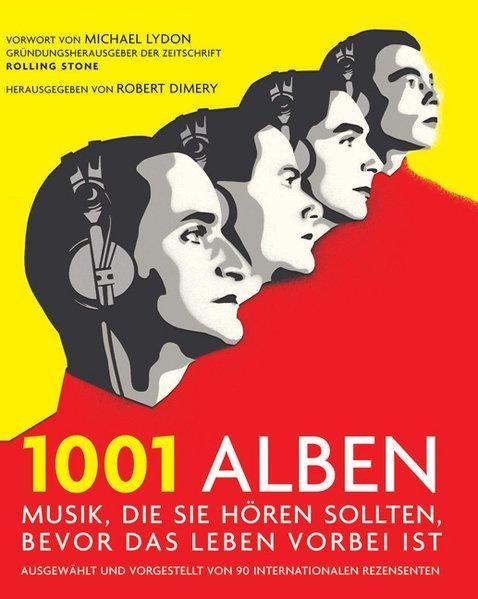 1001 Alben: Musik, die Sie hören sollten,: Dimery, Robert: