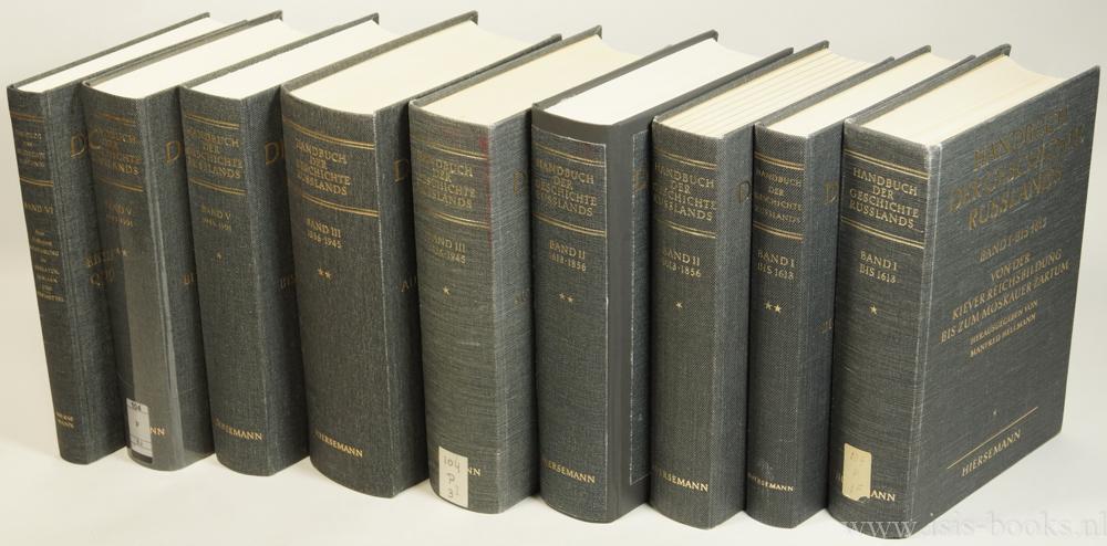 Handbuch der Geschichte Russlands. 9 volumes.: HELLMANN, MANFRED, SCHRAMM,
