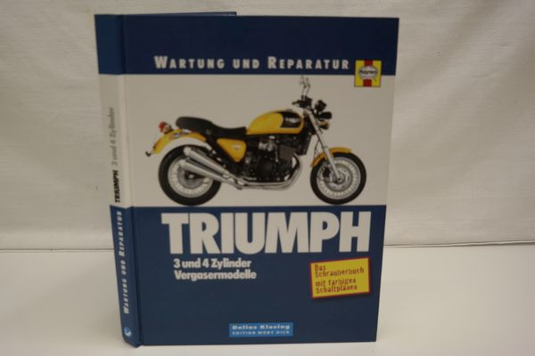 Wartung und Reparatur: Triumph 3 und 4 Zylinder Vergasermodelle. - Cox, Penny; Coombs, Matthew