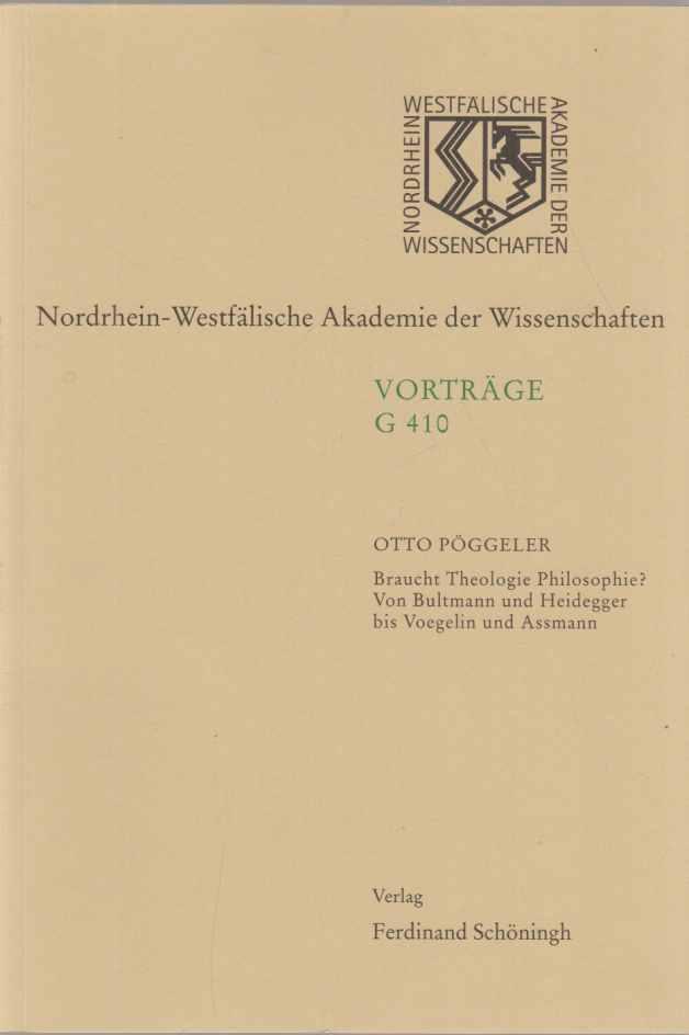 Braucht Theologie Philosophie? : von Bultmann und: Pöggeler, Otto:
