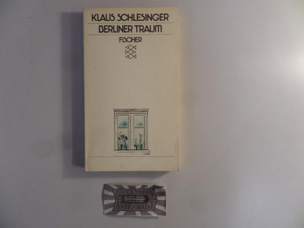 Berliner Traum: 5 Geschichten. Fischer-Taschenbücher ; 2101.: Schlesinger, Klaus: