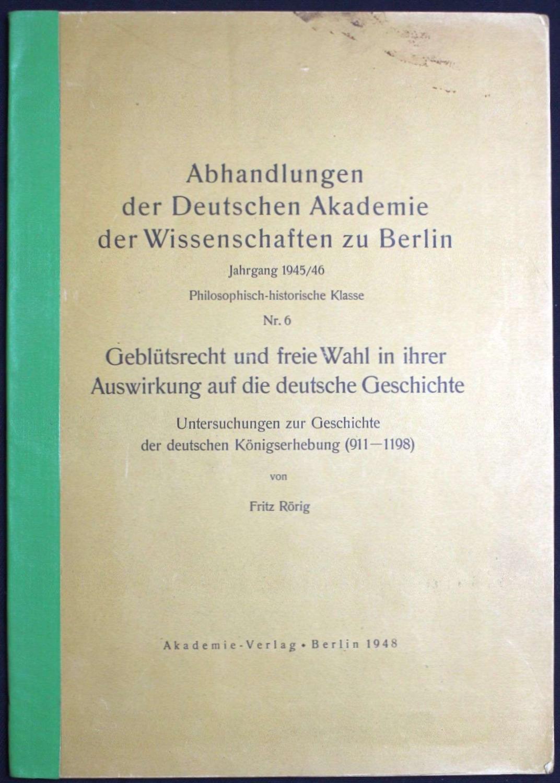 Geblütsrecht und freie Wahl in ihrer Auswirkung: Rörig, Fritz,
