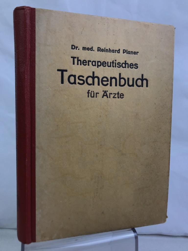 Therapeutisches Taschenbuch zur Einführung in die homöopathische: Planer, Reinhard: