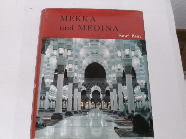 Mekka und Medina.: Esin, Emel: