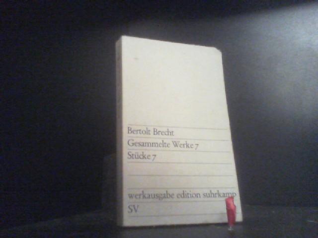 Gesammelte Werke 7, Stücke 7: Berthold, Brecht: