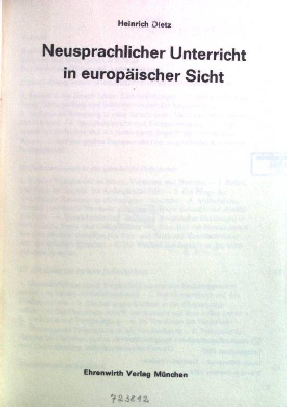Neusprachlicher Unterricht in europäischer Sicht: Dietz, Heinrich: