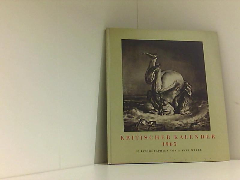 Kritischer Kalender 1965. 27 Lithographien.: Andreas Paul, Weber:
