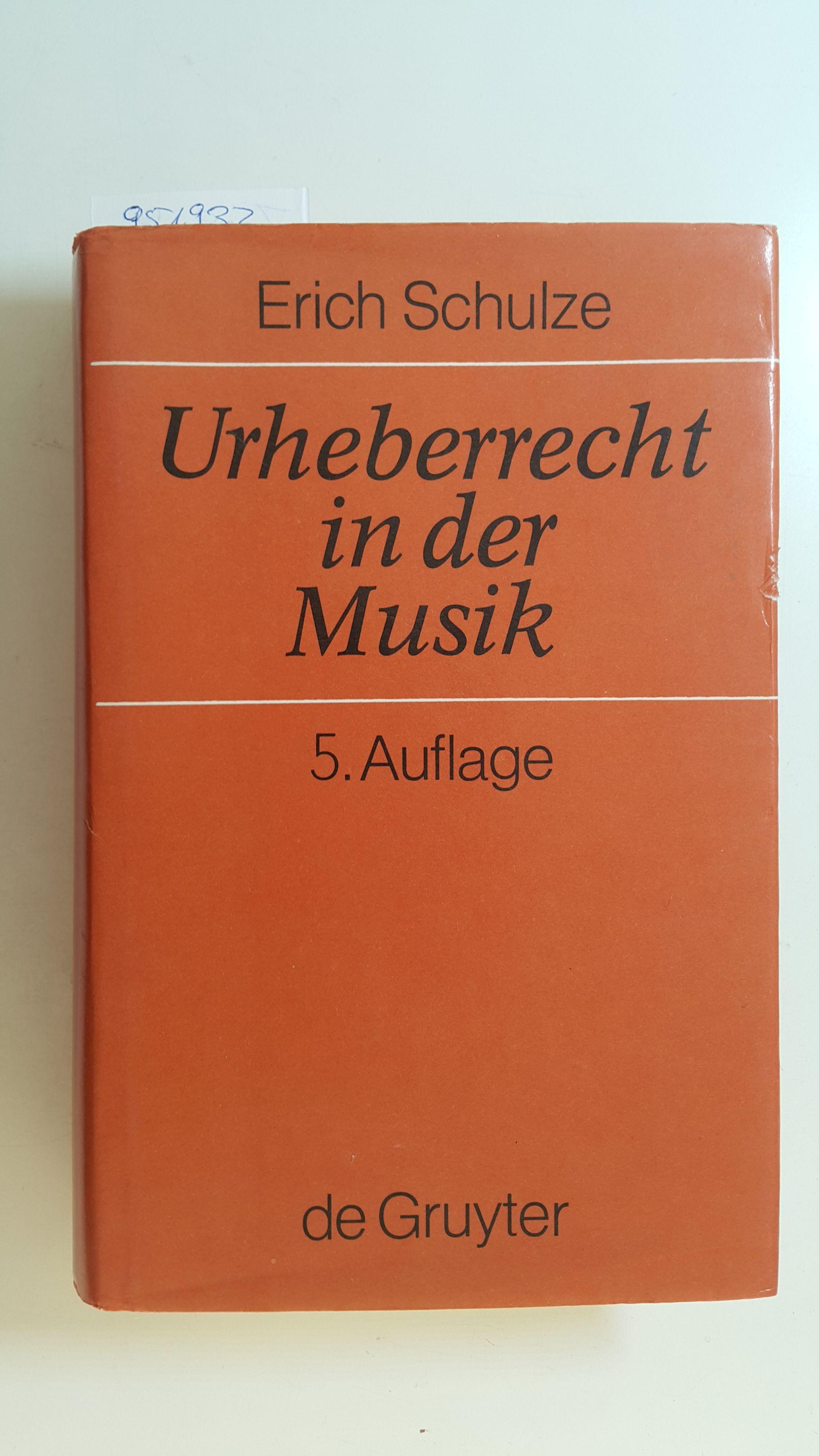 Urheberrecht in der Musik: Schulze, Erich