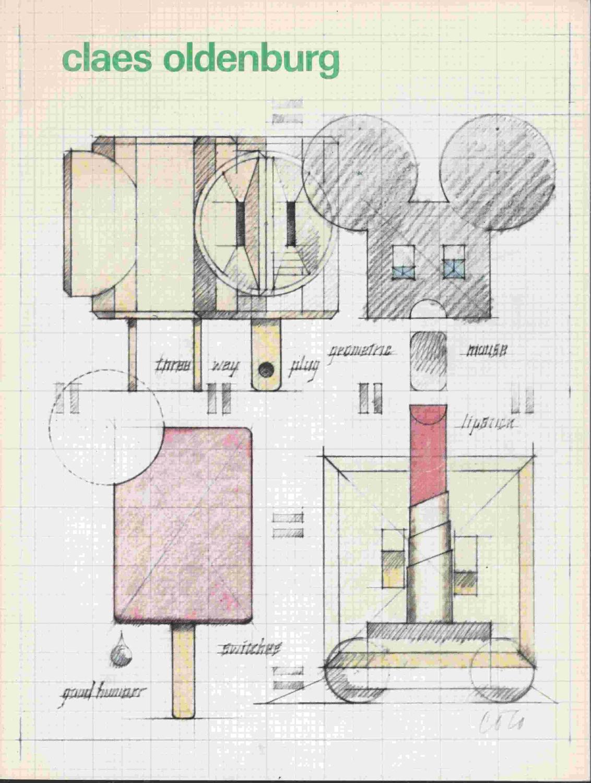 Claes Oldenburg. Tekeningen, aquarellen en grafiek /: Oldenburg, Claes
