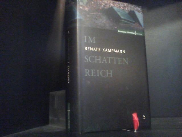 Im Schattenreich - Kampmann, Renate