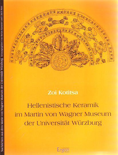 Hellenistische Keramik im Martin von Wagner Museum: Kotitsa, Zoi: