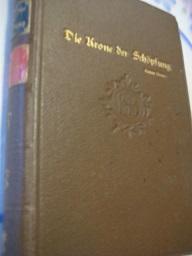 Die Krone der Schöpfung Vierzehn Essays über: Sterne, Carus: