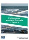 Problemas de Ingeniería Portuaria y Costera - Aragonés Pomares, Luis; López Úbeda, Isabel