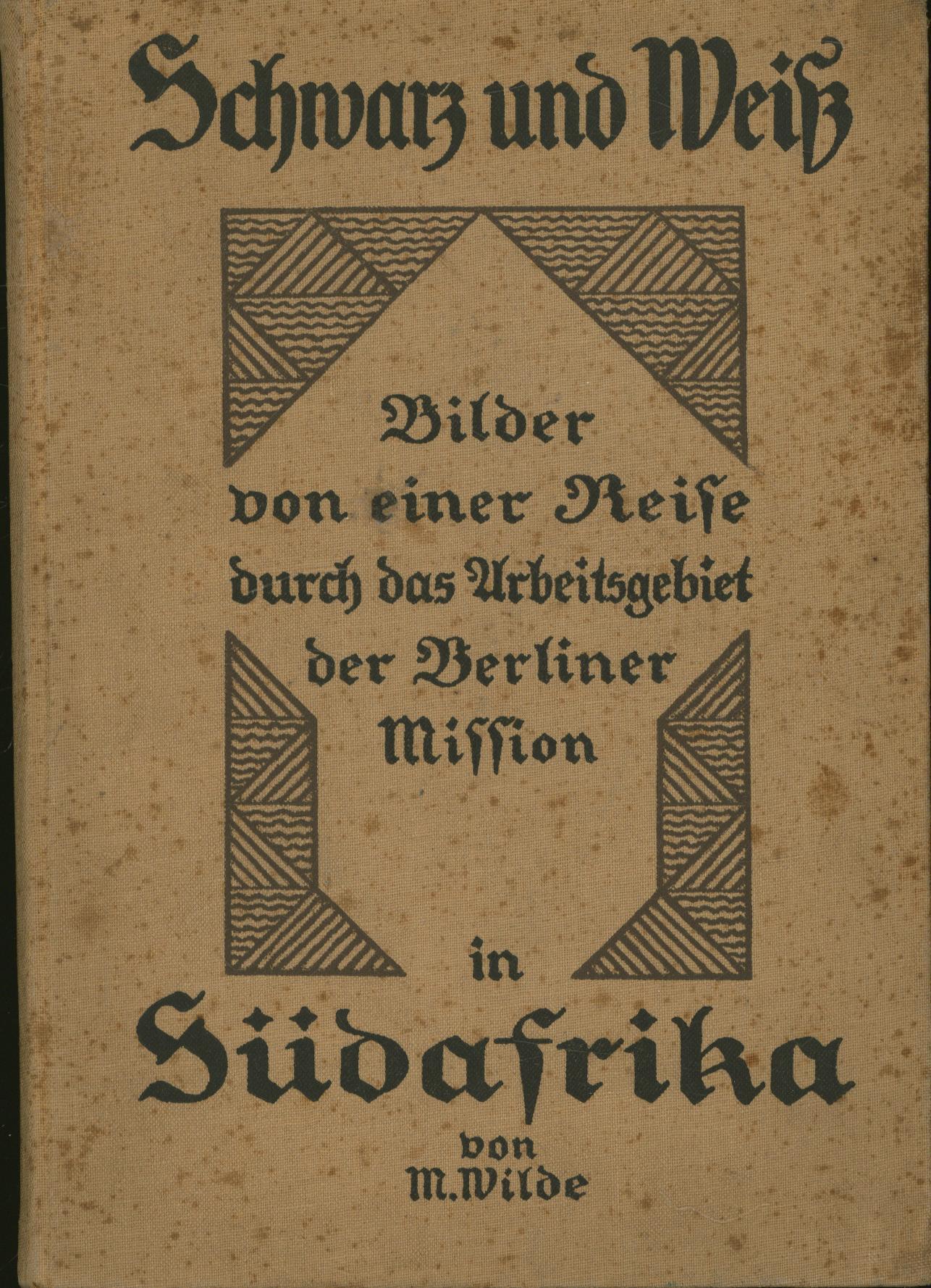 Schwarz und Weiß,Bilder von einer Reise durch: Wilde, M.