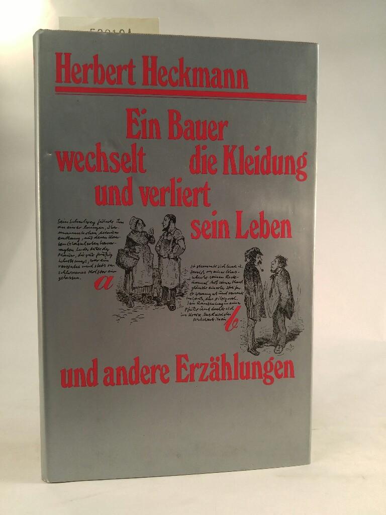 Ein Bauer wechselt die Kleidung und verliert: Heckmann, Herbert: