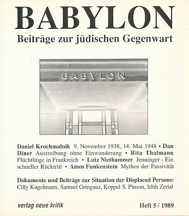 Babylon. Beiträge zur jüdischen Gegenwart. Heft 5,: Brumlik, Micha, Dan