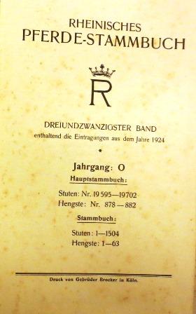 RHEINISCHES PFERDE-STAMMBUCH, Band 23. Enthaltend die Eintragungen: Rheinisches Pferde-Stammbuch (Hrsg)