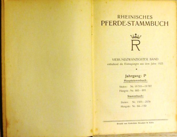 RHEINISCHES PFERDE-STAMMBUCH Band 24. Enthaltend die Eintragungen: Rheinisches Pferde-Stammbuch (Hrsg)