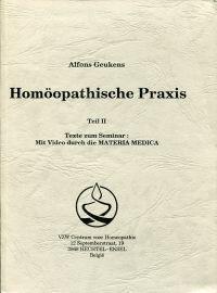 Homöopathische Praxis. Texte zum Seminar: mit Video: Geukens, Alfons: