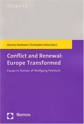 Conflict and renewal - Europe transformed ;: Swoboda, Hannes [Hrsg.],