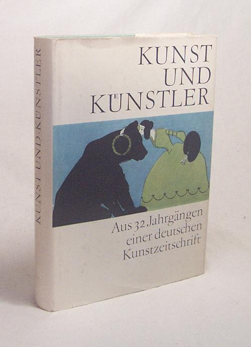 Kunst und Künstler : Aus 32 Jg.: Feist, Günter [Hrsg.]