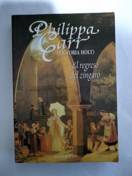 El regreso del zingaro - Philippa Carr