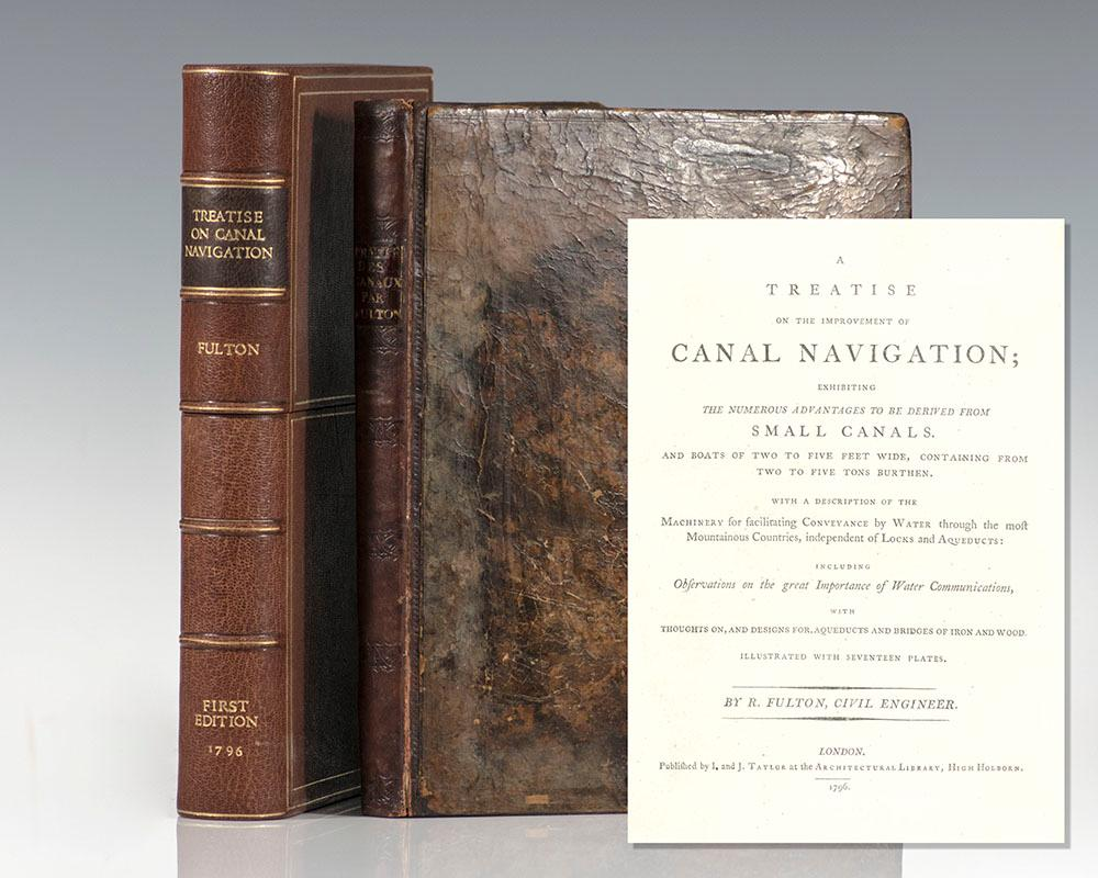 A Treatise on the Improvement of Canal: Fulton, Robert