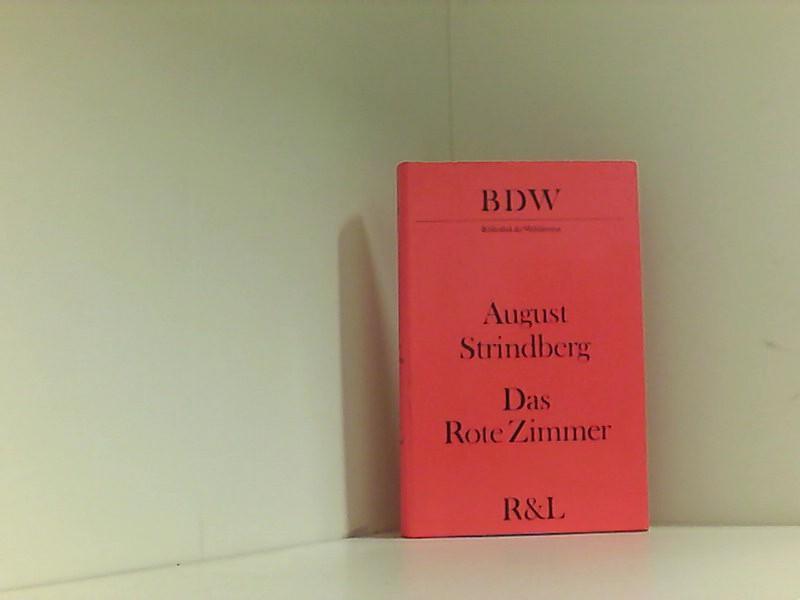 Das Rote Zimmer. Schilderungen aus dem Leben: August, Strindberg, Gerhard