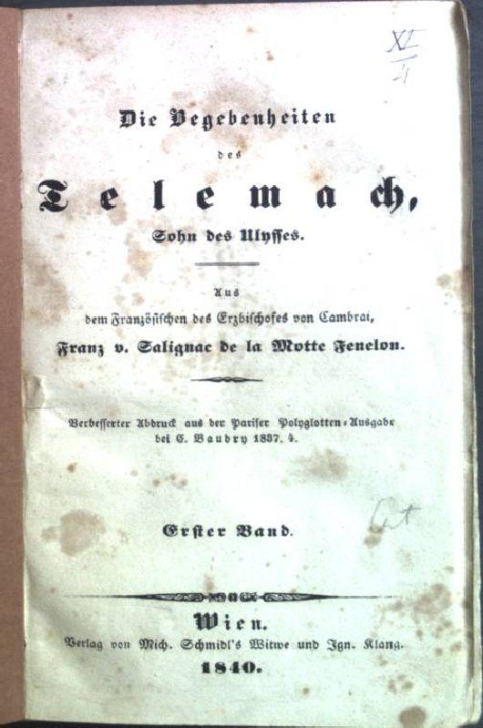 Die Begebenheiten des Telemach, Sohn des Ulysses.: Fenelon, Franz von