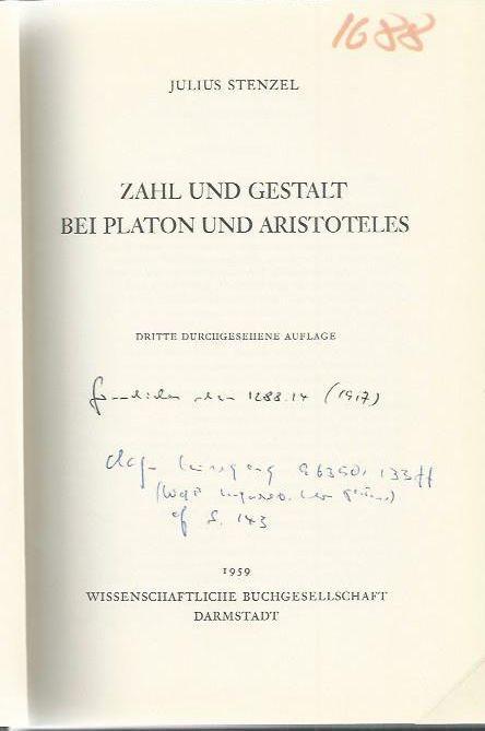 Zahl und Gestalt bei Platon und Aristoteles.: Stenzel, Julius: